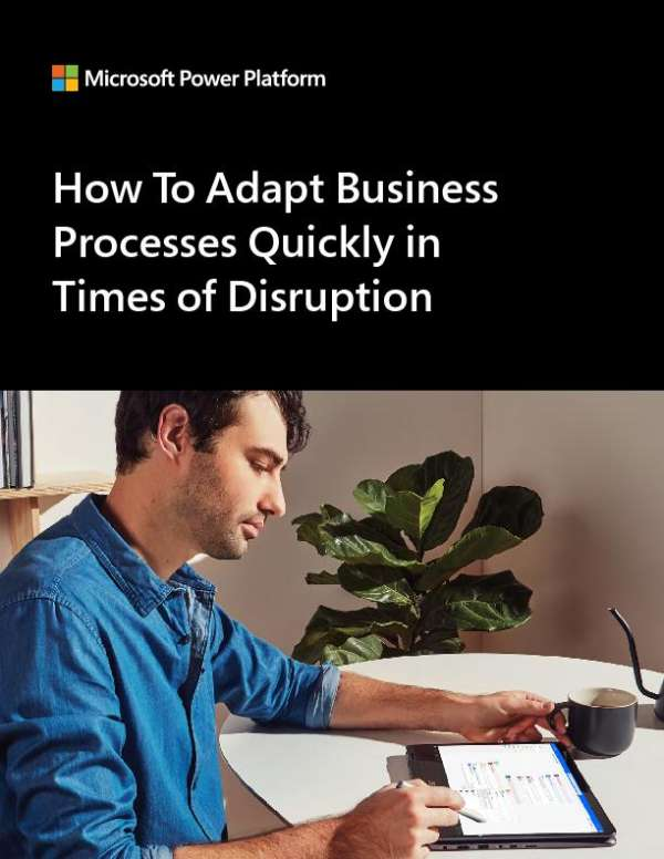 How to adapt business processes quickly in times of disruption