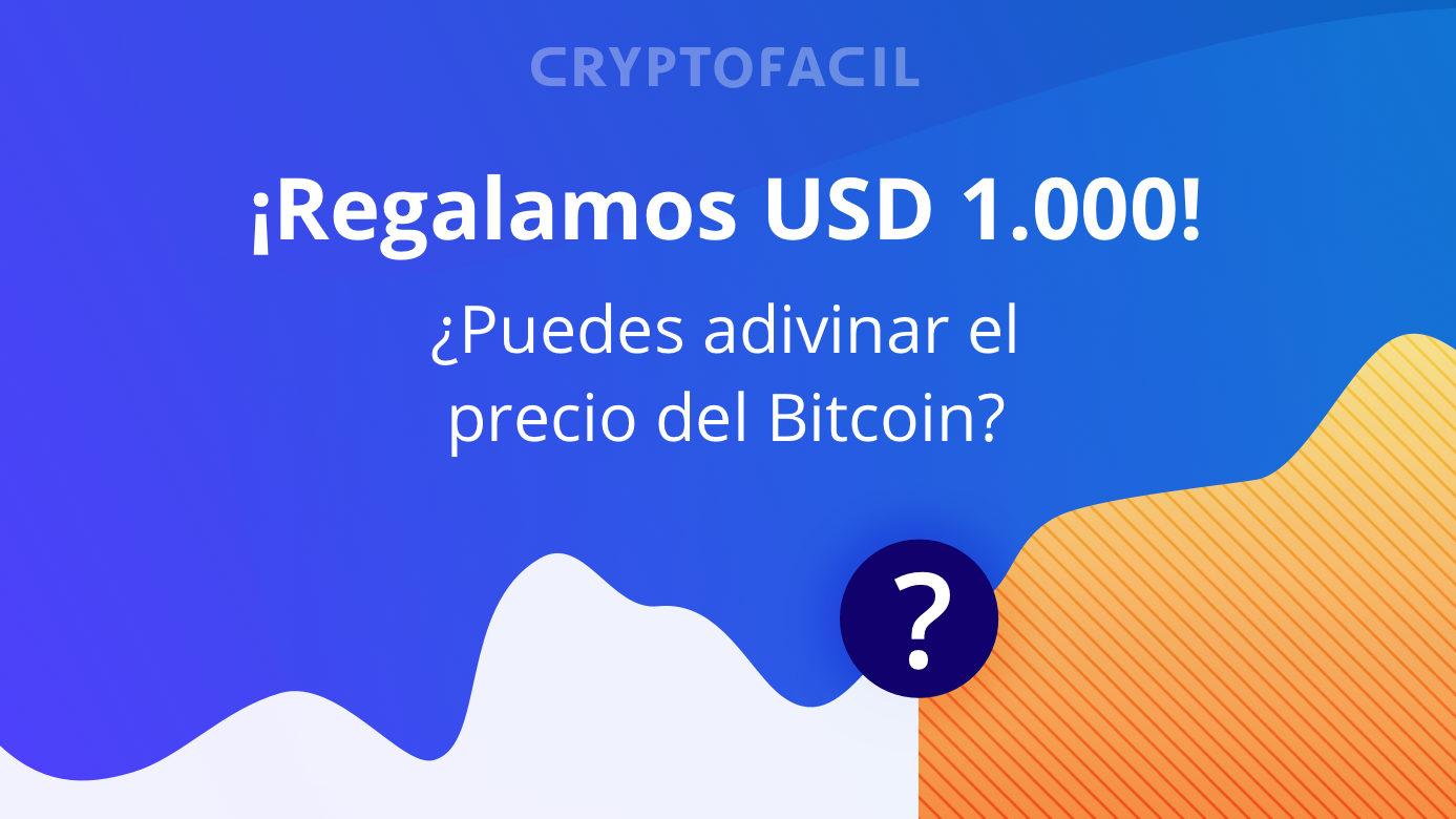 Cryptofacil sortea 1000 dólares a la mejor predicción del precio del Bitcoin