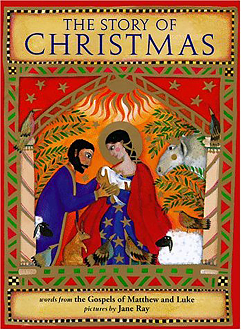 The Story of Christmas illustrated by Jane Ray
