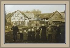 Familie Will in der Königsmühle ca. Anfang des 20. Jahrhunderts