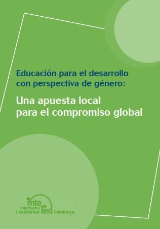 Educación para el desarrollo con perspectiva de género: Una apuesta local para el compromiso global