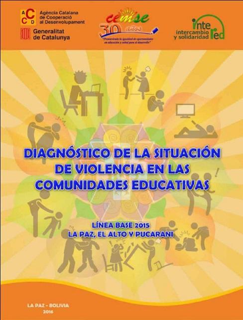 DIAGNÓSTICO DE LA SITUACIÓN DE VIOLENCIA EN LAS COMUNIDADES EDUCATIVAS