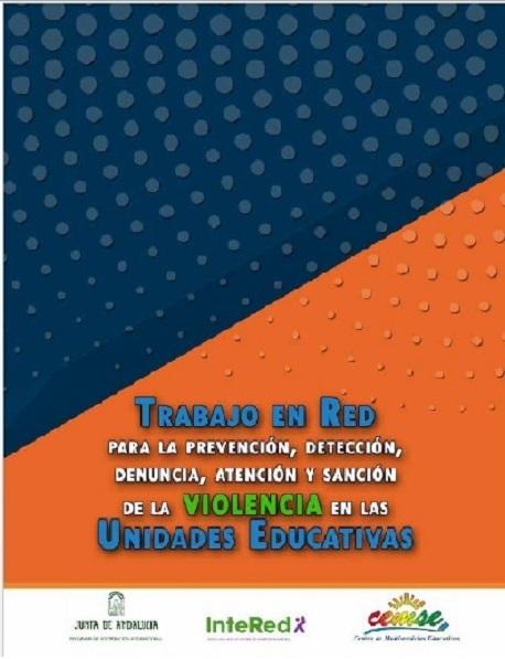 Trabajo en Red para la prevención, detección, denuncia, atención y sanción de la Violencia en las Unidades Educativas