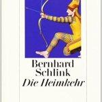 Bernhard Schlink: Die Heimkehr (2006)
