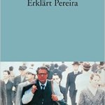 Antonio Tabucchi: Erklärt Pereira (1997)