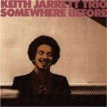 Keith Jarrett Trio: Somewhere Before (1968)