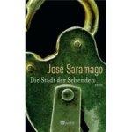 José Saramago: Die Stadt der Sehenden (2006)