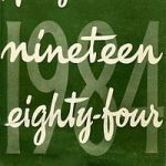 George Orwell: Nineteen Eighty-Four  (1949)