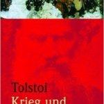 Leo Tolstoi: Krieg und Frieden (1868/2010)