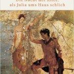 Botho Strauss: Die Nacht mit Alice, als Julia ums Haus schlich (2003)