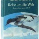 Georg Forster: Reise um die Welt (1780 / 2007)