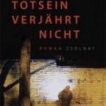 Friedrich Ani: Totsein verjährt nicht (2009)