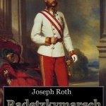Joseph Roth: Radetzkymarsch (1932)