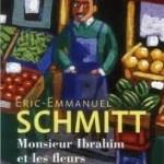 Éric-Emmanuel Schmitt: Monsieur Ibrahim et les fleurs du Coran (2012 / 2001)