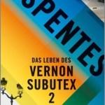 Virginie Despentes: Das Leben des Vernon Subutex 2 (Vernon Subutex #2) (2015 orig. / 2018)