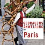Stephen Clarke:  Gebrauchsanweisung für Paris (2011)