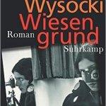 Gisela von Wysocki: Wiesengrund (2016)