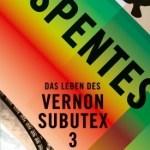 Virginie Despentes: Das Leben des Vernon Subutex 3 (Vernon Subutex, #3) (2017 / 2018)