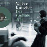 Volker Kutscher: Der stumme Tod (2009 / 2011)