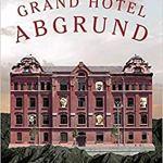 Stuart Jeffries: Grand Hotel Abgrund: Die Frankfurter Schule und ihre Zeit (2016 / 2019)
