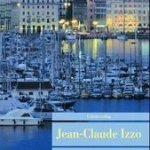 Jean-Claude Izzo:  Die Sonne Der Sterbenden (1999)