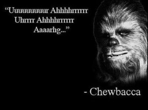 Chewbacca-quote
