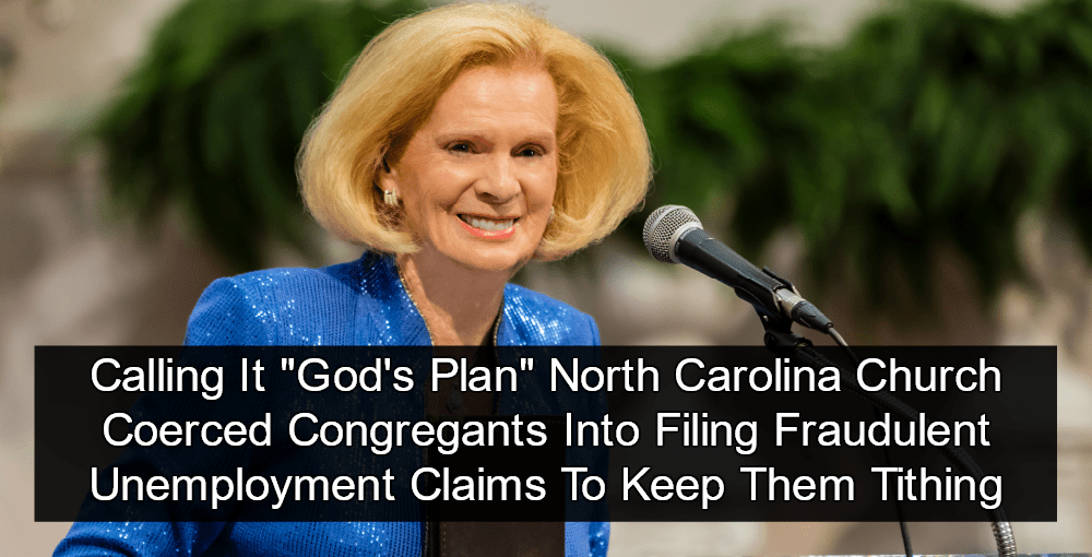 Jane Whaley, Founder, Word of Faith Fellowship, Coerced Congregants Into Unemployment Fraud