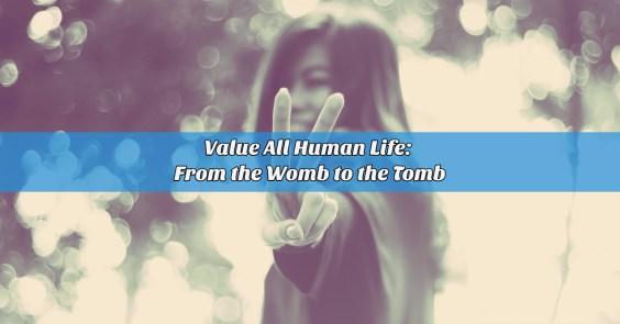 value all human life