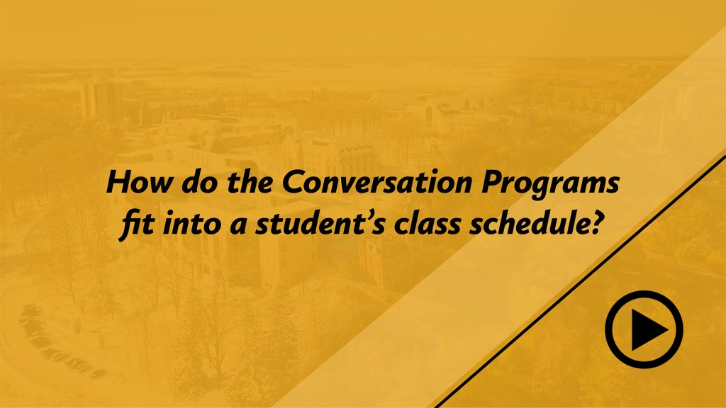 How do the Conversation Programs fit into a student's class schedule?