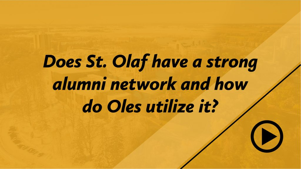 Does St. Olaf have a strong alumni network and how do Oles utilize it?