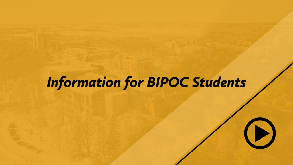 Information for BIPOC students