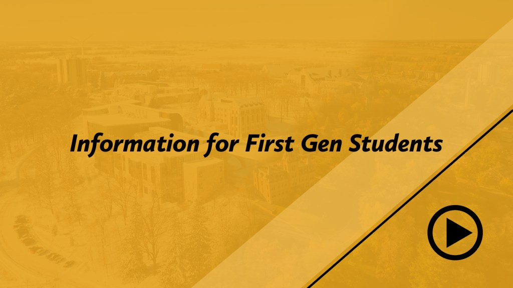 Information for First Gen students