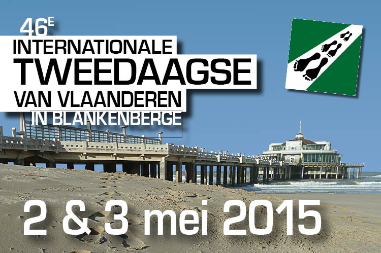 46e Internationale Tweedaagse van Vlaanderen in Blankenberge - 2 en 3 mei 2015