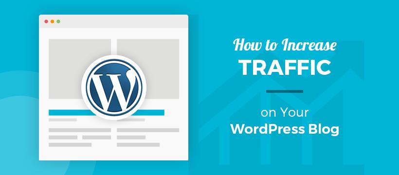 Hoe het verkeer op WordPress Blog te vergroten