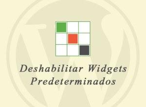 Deshabilitar Widgets Predeterminados en WordPress