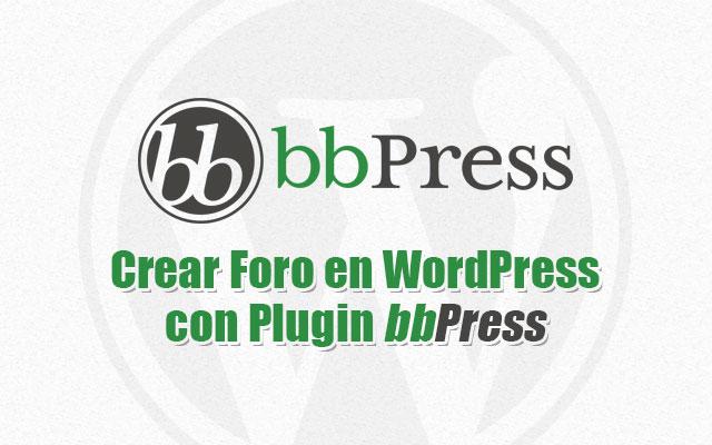 Plugin bbPress para crear foro completo en WordPress