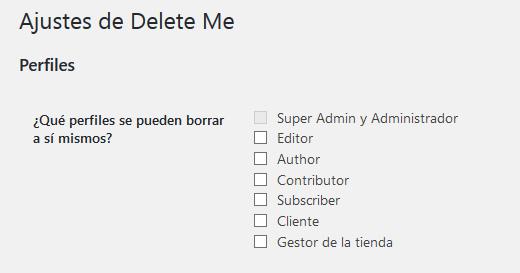 Ajustes del plugin Delete Me para permitirle al usuario borrar su cuenta en WordPress