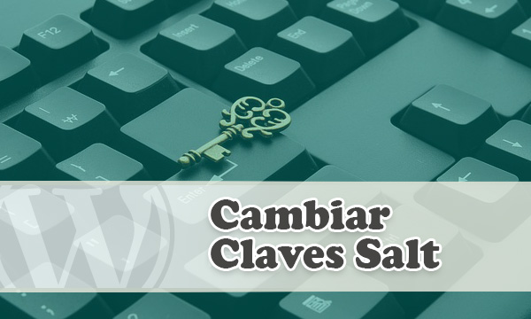 Cambiar las claves salt de WordPress con plugin