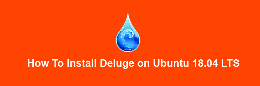 Install Deluge on Ubuntu 18