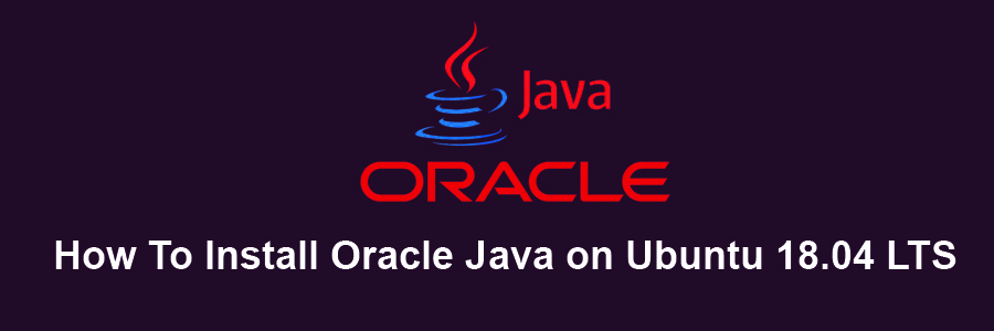 How To Install Oracle Java 8 on Ubuntu 18 04 LTS - WPcademy