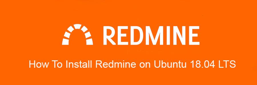 How To Install Redmine 4.0.3 on Ubuntu 18.04 LTS - WPcademy