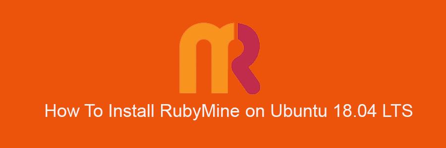 Install RubyMine on Ubuntu 18