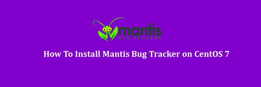 Mantis Bug Tracker on CentOS 7
