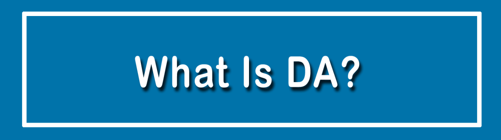What Is DA (Domain Authority)