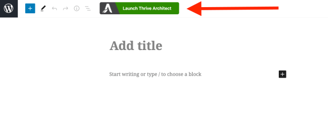 Thrive Architect launch and build your WordPress landing page