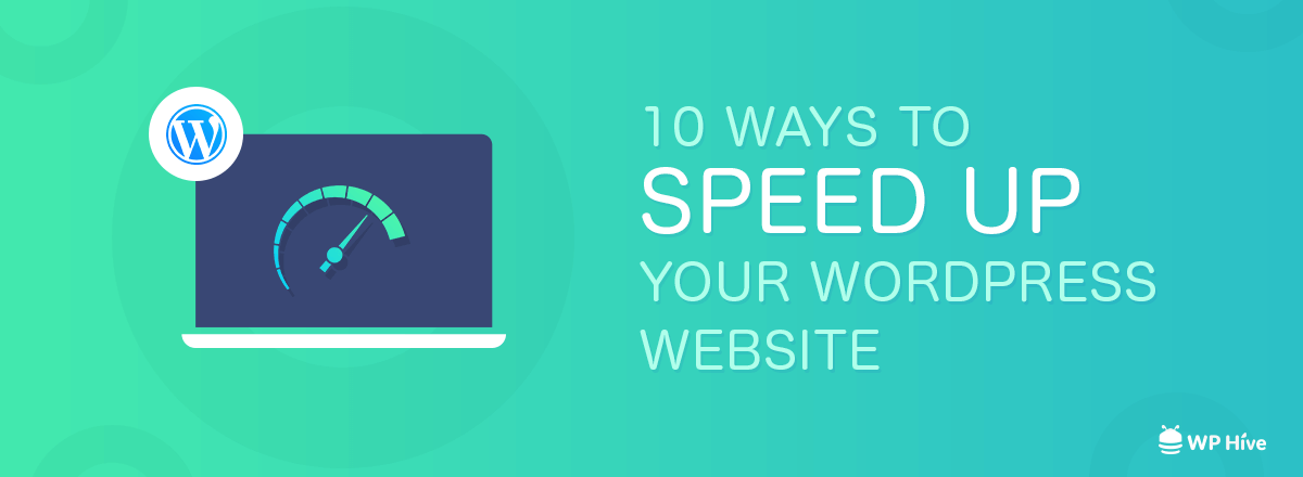Top 10 Ways to Improve PageSpeed on WordPress Websites [2019]