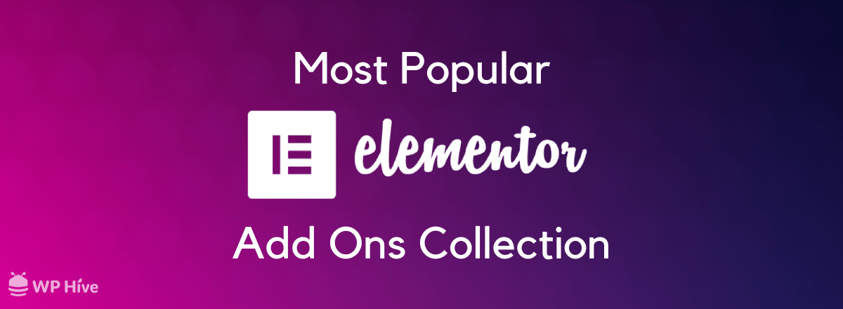90+ Best Elementor Addons Collection Roundup! [2019]