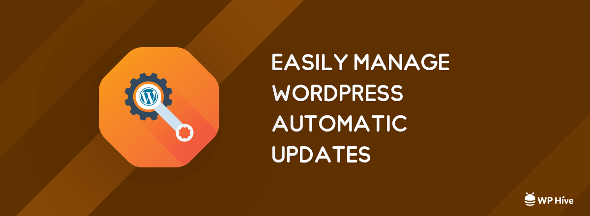 Manage WordPress Automatic Updates