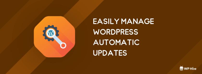 Manage WordPress Automatic Updates