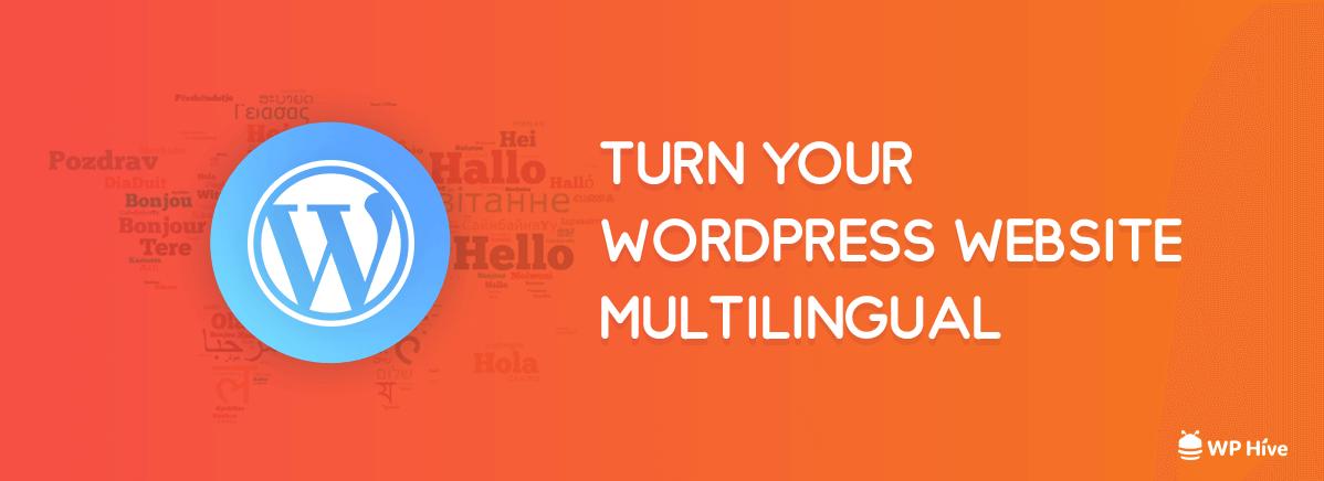 Easiest Way to Create a Multilingual WordPress Website [2019]